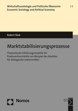 Marktstabilisierungsprozesse von Skok,  Robert