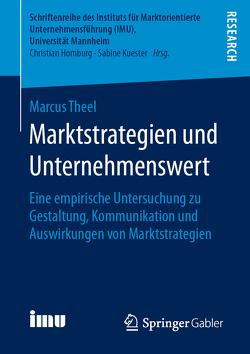 Marktstrategien und Unternehmenswert von Theel,  Marcus