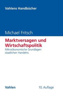 Marktversagen und Wirtschaftspolitik von Fritsch,  Michael