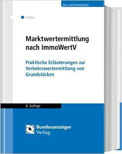 Marktwertermittlung nach ImmoWertV von Kleiber,  Wolfgang