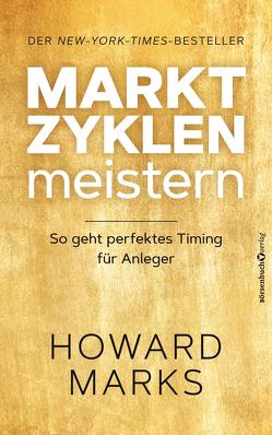 Marktzyklen meistern von Marks,  Howard