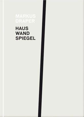 Haus, Wand, Spiel von Draper,  Markus