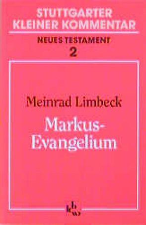 Markus-Evangelium von Limbeck,  Meinrad, Müller,  Paul G
