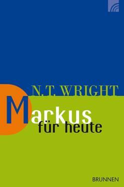 Markus für heute von Wright,  Nicholas Thomas