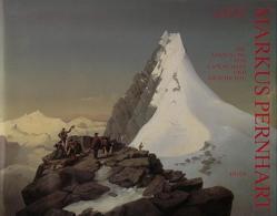 Markus Pernhart. Die Aneignung von Landschaft und Geschichte / Markus Pernhart von Parisini,  Abuja H, Rohsmann,  Arnulf
