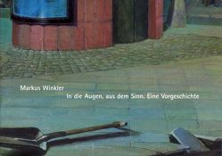 Markus Winkler von Maurer,  Repro, Sohst,  Daniela, Städtisches Kunstmuseum Spendhaus Reutlingen, Winkler,  Markus
