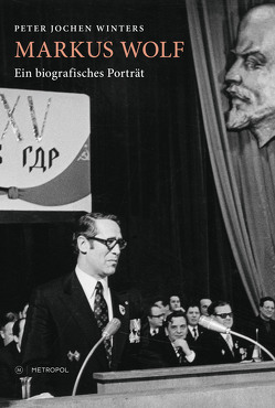 Markus Wolf von Winters,  Peter Jochen