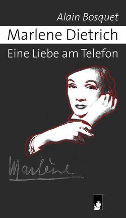 Marlene Dietrich von Bosquet,  Alain, Costache,  Verona