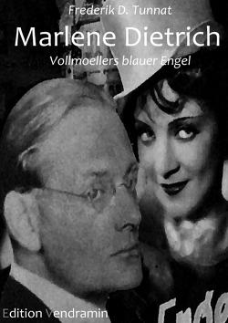 Marlene Dietrich von Tunnat,  Frederik D