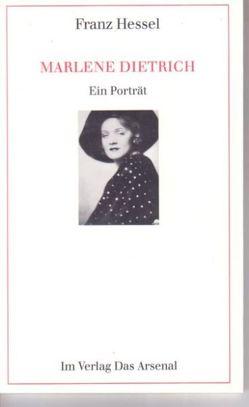 Marlene Dietrich von Flügge,  Manfred, Hessel,  Franz, Klappentext: Düttmann,  Martina
