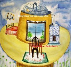 Marlene ha un cappello molto speciale von Schubert,  Claudia Erika