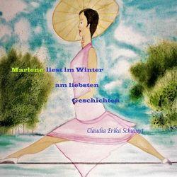 Marlene hat einen ganz besonderen Hut / Marlene liest im Winter am liebsten Geschichten von Schubert,  Claudia Erika