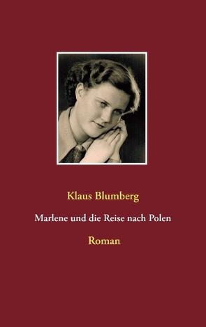 Marlene und die Reise nach Polen von Blumberg,  Klaus