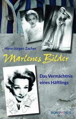 Marlenes Bilder von Zacher,  Hans-Jürgen