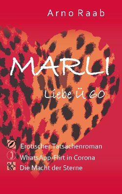 Marli Liebe Ü 60 von Raab,  Arno