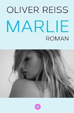 Marlie von Reiss,  Oliver
