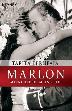 Marlon – meine Liebe, mein Leid von Hagedorn,  Eliane, Runge,  Bettina, Teriipaia,  Tarita