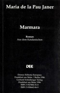 Marmara von Janer,  Maria de la Pau, Schönberger,  Axel