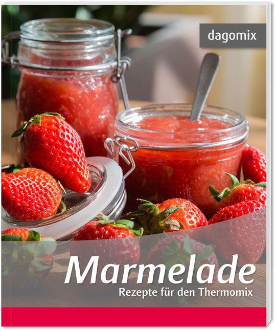 marmelade rezepte f r den thermomix von dargewitz andrea. Black Bedroom Furniture Sets. Home Design Ideas