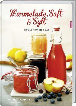 Marmelade, Saft und Sylt von Landqvist,  Malin
