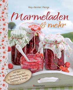 Marmeladen & mehr von Menge,  Kay-Henner