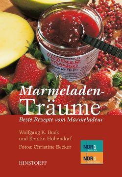 Marmeladenträume von Becker,  Christine, Buck,  Wolfgang K., Hohendorf,  Kerstin