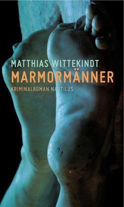 Marmormänner von Wittekindt,  Matthias
