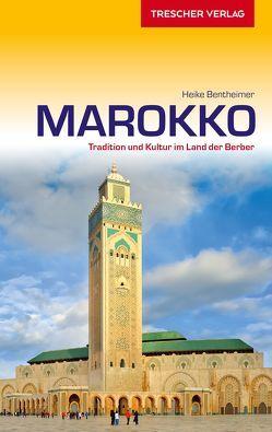 Reiseführer Marokko von Bentheimer,  Heike