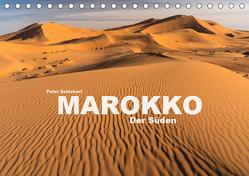 Marokko – Der Süden (Tischkalender 2019 DIN A5 quer) von Schickert,  Peter