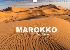 Marokko – Der Süden (Wandkalender 2019 DIN A4 quer) von Schickert,  Peter