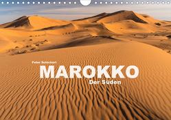 Marokko – Der Süden (Wandkalender 2020 DIN A4 quer) von Schickert,  Peter