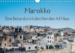 Marokko – Eine Reise durch den Norden Afrikas (Wandkalender 2020 DIN A4 quer) von Keller,  Tobias
