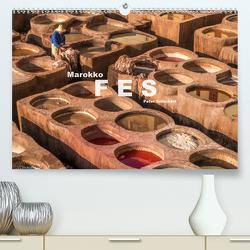 Marokko – Fes (Premium, hochwertiger DIN A2 Wandkalender 2020, Kunstdruck in Hochglanz) von Schickert,  Peter