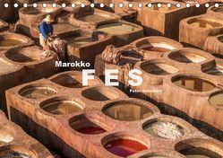Marokko – Fes (Tischkalender 2019 DIN A5 quer) von Schickert,  Peter