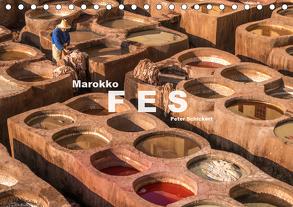 Marokko – Fes (Tischkalender 2020 DIN A5 quer) von Schickert,  Peter