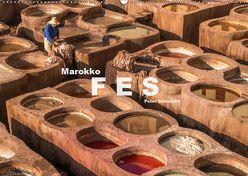 Marokko – Fes (Wandkalender 2019 DIN A2 quer) von Schickert,  Peter