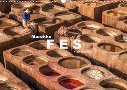 Marokko – Fes (Wandkalender 2019 DIN A3 quer) von Schickert,  Peter