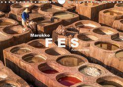 Marokko – Fes (Wandkalender 2019 DIN A4 quer) von Schickert,  Peter