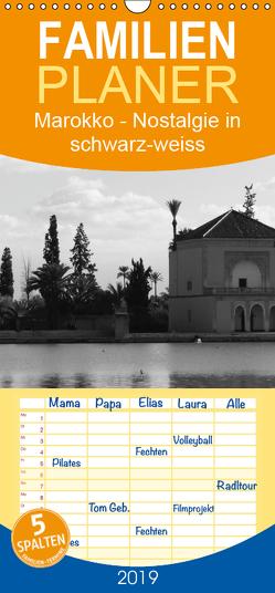 Marokko – Nostalgie in schwarz-weiss – Familienplaner hoch (Wandkalender 2019 , 21 cm x 45 cm, hoch) von Schiffer,  Michaela