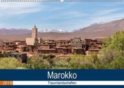 Marokko Traumlandschaften (Wandkalender 2019 DIN A2 quer) von Dürr,  Brigitte