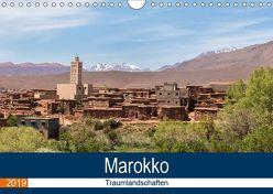 Marokko Traumlandschaften (Wandkalender 2019 DIN A4 quer) von Dürr,  Brigitte