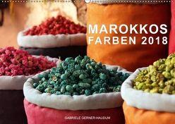 Marokkos Farben (Wandkalender 2018 DIN A2 quer) von Gerner-Haudum,  Gabriele