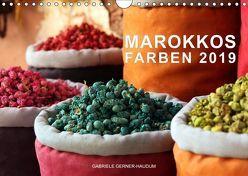 Marokkos Farben (Wandkalender 2019 DIN A4 quer) von Gerner-Haudum,  Gabriele