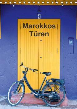 Marokkos Türen (Tischkalender 2018 DIN A5 hoch) von Rusch - www.w-rusch.de,  Winfried