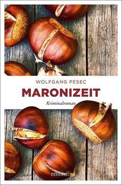 Maronizeit von Pesec,  Wolfgang