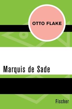 Marquis de Sade von Farin,  Michael, Flake,  Otto