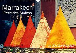 Marrakech – Perle des Südens 2019 (Wandkalender 2019 DIN A3 quer) von Michalek,  Dieter