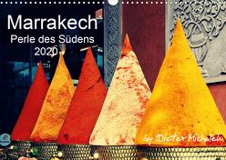 Marrakech – Perle des Südens 2020 (Wandkalender 2020 DIN A3 quer) von Michalek,  Dieter