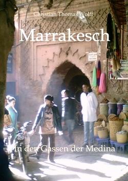 Marrakesch von Wolff,  Christian Thomas