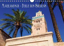 Marrakesch – Perle des Südens (Wandkalender 2019 DIN A4 quer) von Müller,  Christian